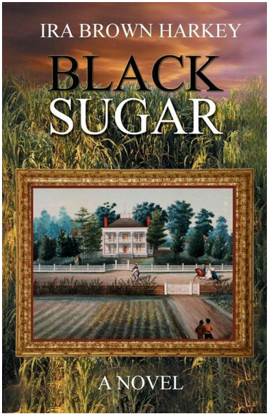 Black Sugar by Ira B. Harkey